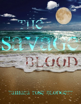 The Savage Blood (Savage, #2)