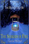 The Seekers of Fire (The Masters That Be, #1)