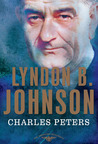 Lyndon B. Johnson (The American Presidents, #36)