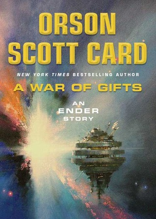 A War of Gifts (Ender's Saga, #5)