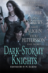 Dark and Stormy Knights (Kitty Norville; Vampire Files; Kate Daniels, #0.5; The Dresden Files, #11.2)