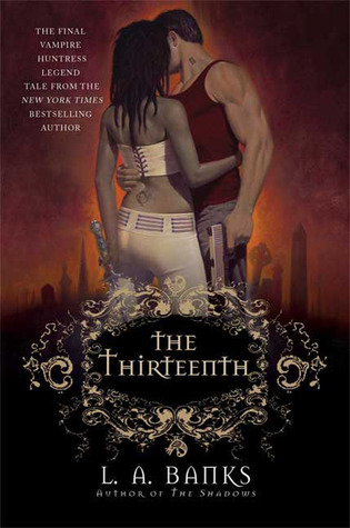 The Thirteenth (Vampire Huntress Legend, #12)