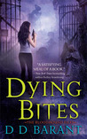 Dying Bites (The Bloodhound Files, #1)
