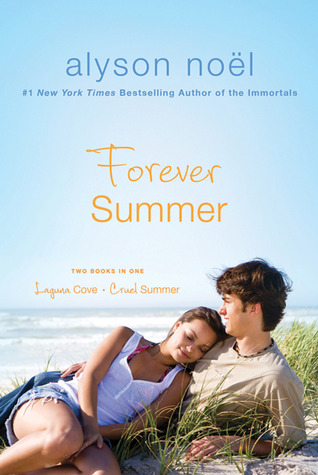 Forever Summer (Laguna Cove &amp; Cruel Summer)