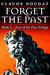 Forget the Past: Book One of Fear of the Past Trilogy