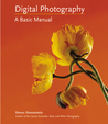 Digital Photography: A Basic Manual
