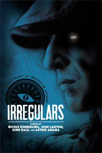 Irregulars by Nicole Kimberling, Josh Lanyon, Ginn Hale, and Astrid Amara