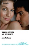 Waking Up With Dr Off Limits by Amy Andrews