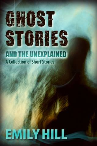 Ghost Stories And The Unexplained