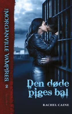 Den dode piges bal (The Morganville Vampires, #2)