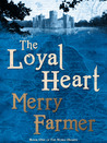 The Loyal Heart (The Noble Hearts, #1)