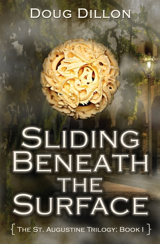 Sliding Beneath the Surface (The St. Augustine Trilogy: Book I)