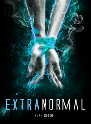 ExtraNormal (ExtraNormal, #1)