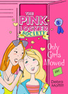 Only Girls Allowed (Pink Locker Society Novels)
