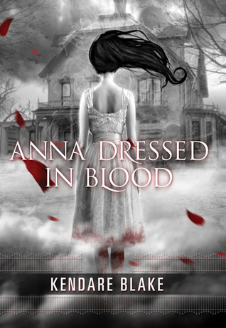9378297 Book Review: Anna Dressed in Blood by Kendare Blake