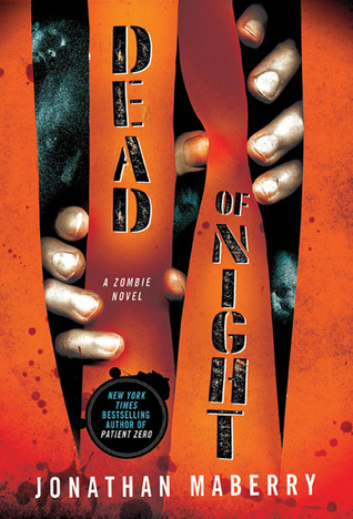 10779721 Book Review: Dead of Night by Jonathan Maberry   *Dark Ashs*