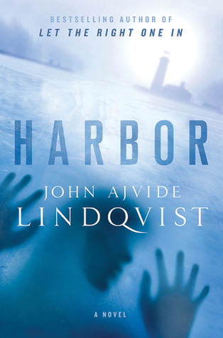 Harbor by John Ajvide Lindqvist