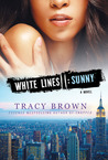 White Lines II: Sunny: A Novel