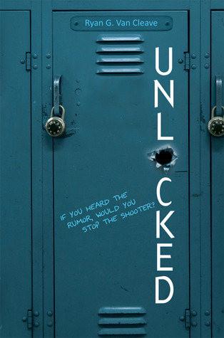 Cover of Unlocked by Ryan G. Van Cleave