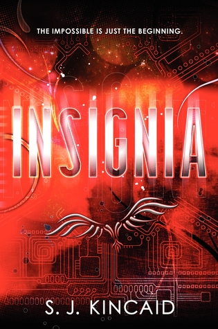 Insignia by S. J. Kincaid