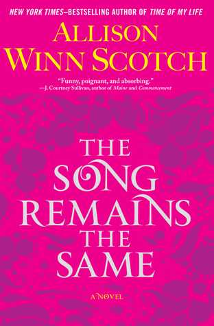 Book Review: The Song Remains The Same by Allison Winn Scotch