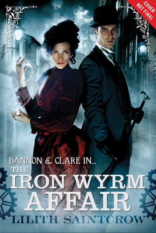 The Iron Wyrm Affair (Bannon & Clare #1 )