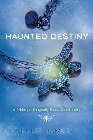 Haunted Destiny (Midnight Dragonfly, #1.5)
