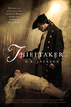 Book cover for Thieftaker by D.B. Jackson