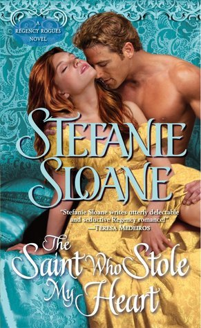 ARC Review: The Saint Who Stole My Heart: by Stefanie Sloane