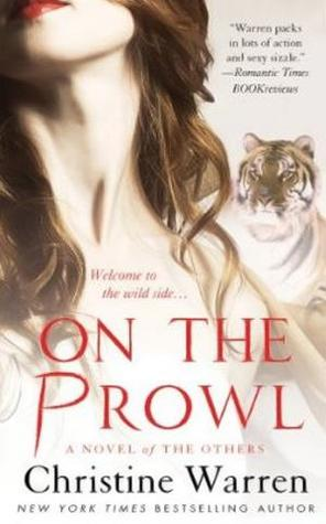 Josh Reviews: On the Prowl by Christine Warren