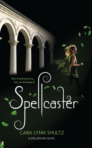 Spellcaster (Spellbound #2)