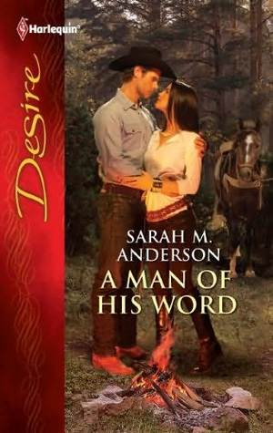 A Man of His Word by Sarah M. Anderson