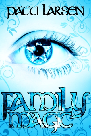 Family Magic (The Hayle Coven Novels, #1)