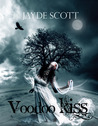 Voodoo Kiss (Ancient Legends, #3)