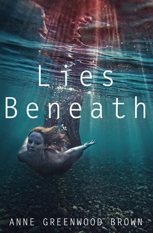 Michelle's Review: Lies Beneath by Anne Greenwood Brown