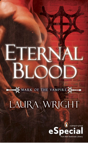 Eternal Blood (Mark of the Vampire, #2.5)