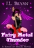 Fairy Metal Thunder (Songs of...