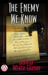 The Enemy We Know: A Letty Whittaker 12 Step Mystery (Volume 1)