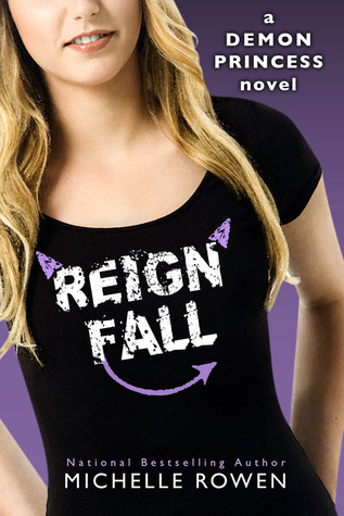 Reign Fall (Demon Princess, #3)