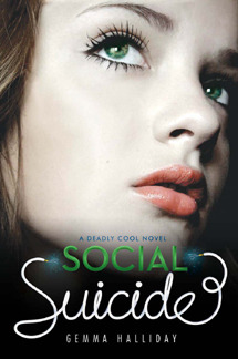 Social Suicide (Deadly Cool #2) by Gemma Halliday - 24th April 2012
