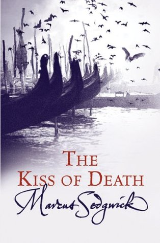 The Kiss of Death (My Swordhand is Singing, #2)