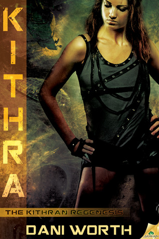 A Vicky Review – Kithra by Dani Worth (5 Stars)