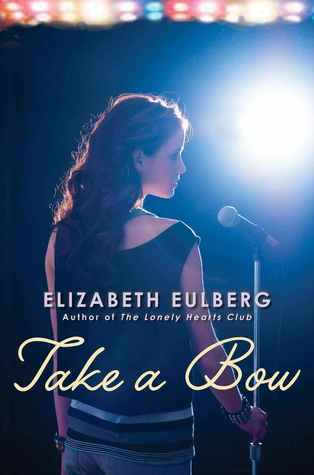 Book Michelle Covets: Take a Bow by Elizabeth Eulberg