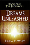 Dreams Unleashed, 2nd Ed (The Prophecies, #1)