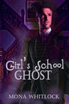 Girl's School Ghost