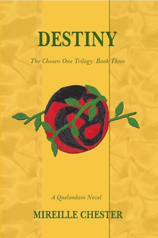 Destiny (The Chosen One Trilogy, #3)