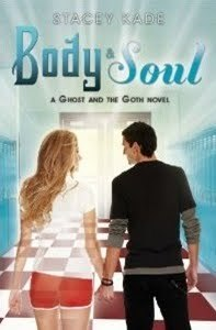 Body and Soul by Stacey Kade