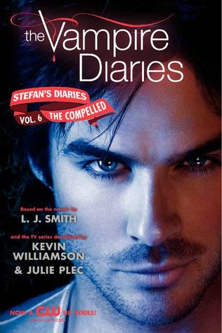 The Compelled (The Vampire Diaries: Stefan's Diaries #6)by L.J. Smith, Kevin Williamson, Kevin Williamson & Julie Plec - 13th March 2012