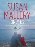 Only Us: A Fool's Gold Holiday (Fool's Gold, #6.5)