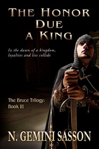 The Honor Due a King by N. Gemini Sasson